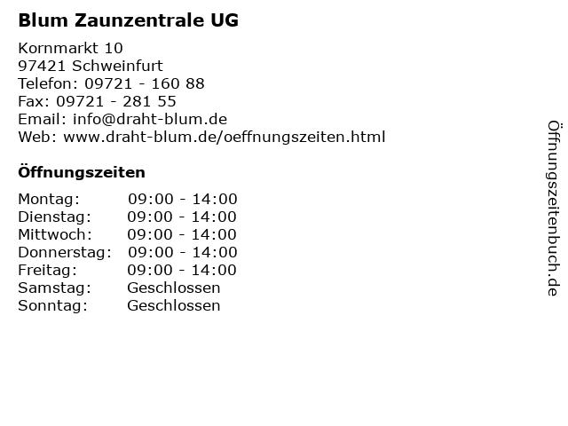 Blum Zaunzentrale UG in Schweinfurt: Adresse und Öffnungszeiten