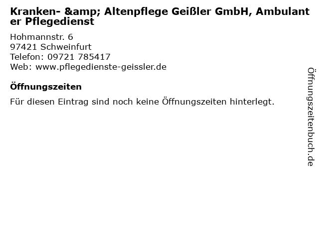 Kranken- & Altenpflege Geißler GmbH, Ambulanter Pflegedienst in Schweinfurt: Adresse und Öffnungszeiten