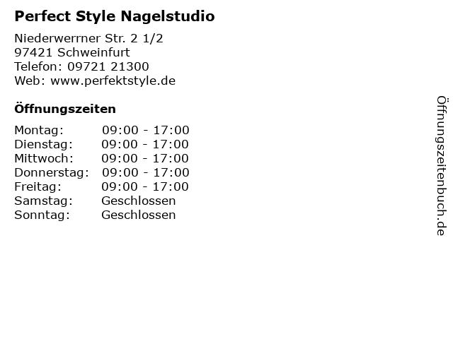 Perfect Style Nagelstudio in Schweinfurt: Adresse und Öffnungszeiten