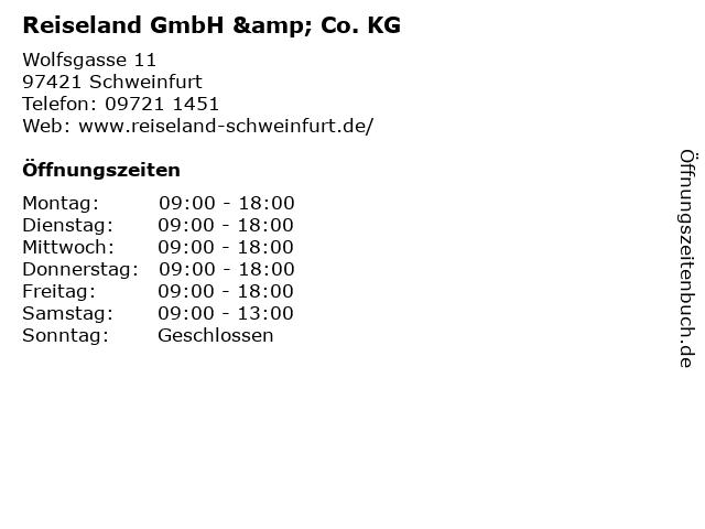 Reiseland GmbH & Co. KG in Schweinfurt: Adresse und Öffnungszeiten