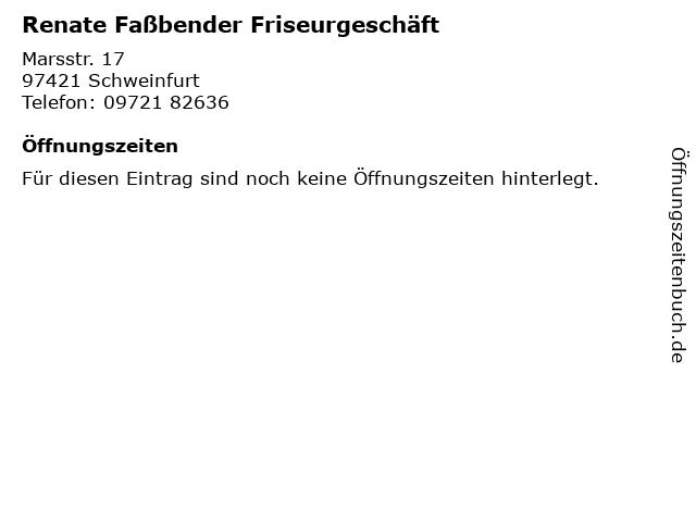 Renate Faßbender Friseurgeschäft in Schweinfurt: Adresse und Öffnungszeiten