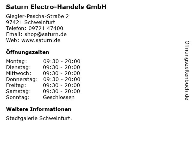 Saturn Electro-Handels GmbH in Schweinfurt: Adresse und Öffnungszeiten