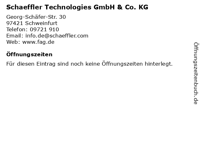 Schaeffler Technologies GmbH & Co. KG in Schweinfurt: Adresse und Öffnungszeiten