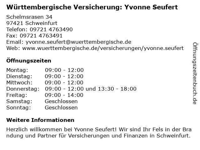 Württembergische Versicherung: Yvonne Seufert in Schweinfurt: Adresse und Öffnungszeiten