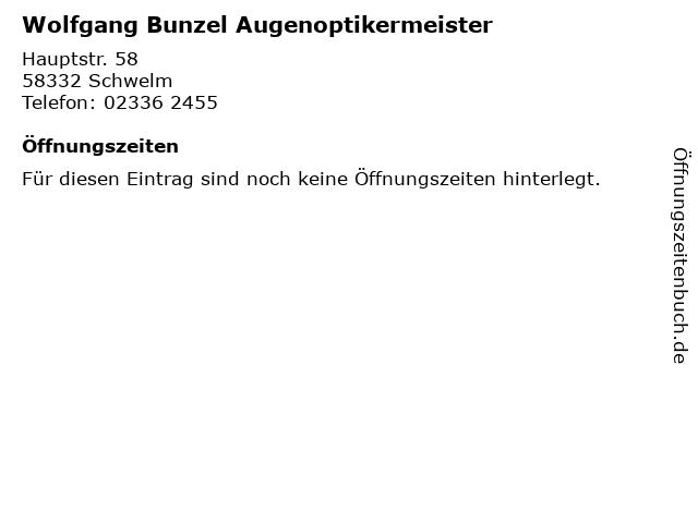 Wolfgang Bunzel Augenoptikermeister in Schwelm: Adresse und Öffnungszeiten