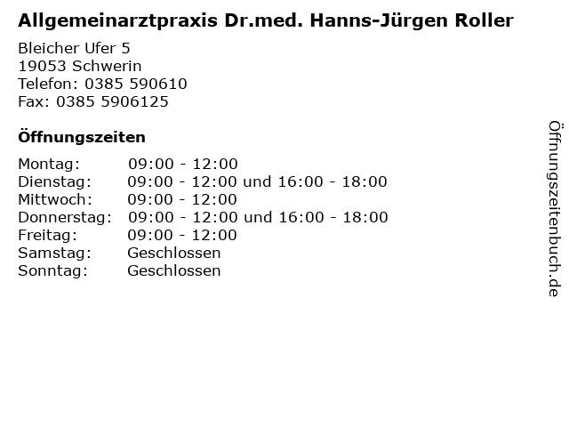 Allgemeinarztpraxis Dr.med. Hanns-Jürgen Roller in Schwerin: Adresse und Öffnungszeiten