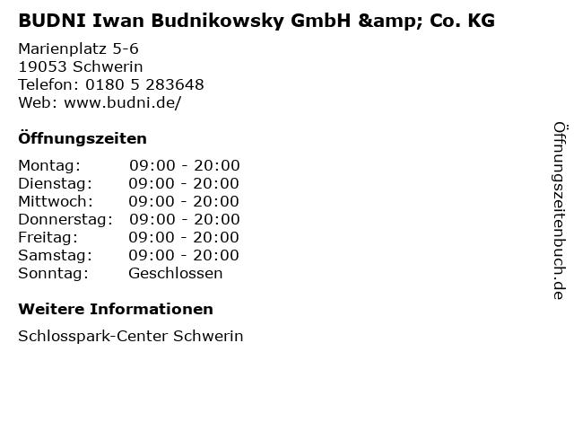 BUDNI Iwan Budnikowsky GmbH & Co. KG in Schwerin: Adresse und Öffnungszeiten