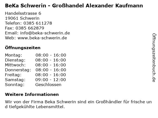 BeKa Schwerin - Großhandel Alexander Kaufmann in Schwerin: Adresse und Öffnungszeiten