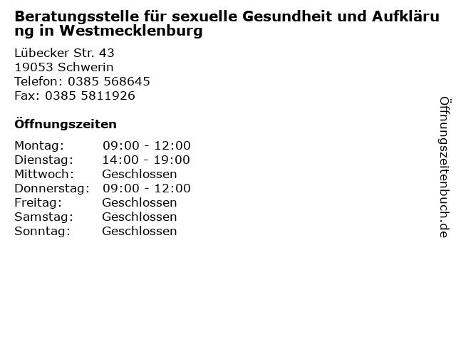 Beratungsstelle für sexuelle Gesundheit und Aufklärung in Westmecklenburg in Schwerin: Adresse und Öffnungszeiten