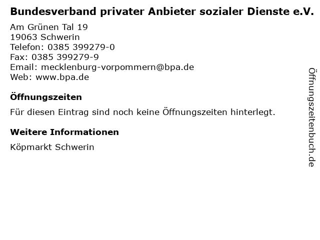 Bundesverband privater Anbieter sozialer Dienste e.V. in Schwerin: Adresse und Öffnungszeiten