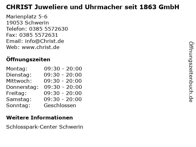 CHRIST Juweliere und Uhrmacher seit 1863 GmbH in Schwerin: Adresse und Öffnungszeiten