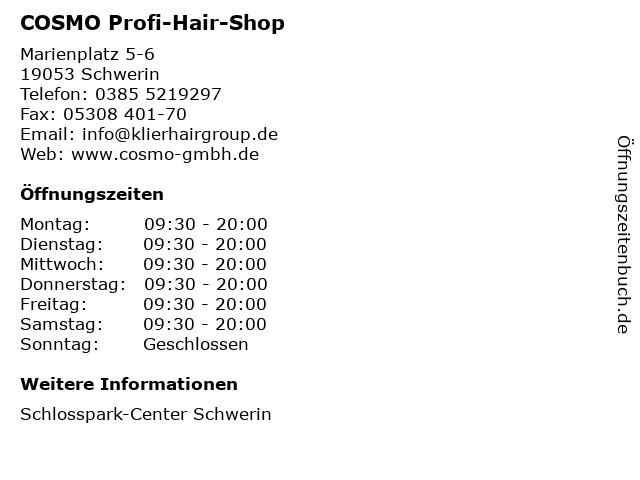 COSMO Profi-Hair-Shop in Schwerin: Adresse und Öffnungszeiten