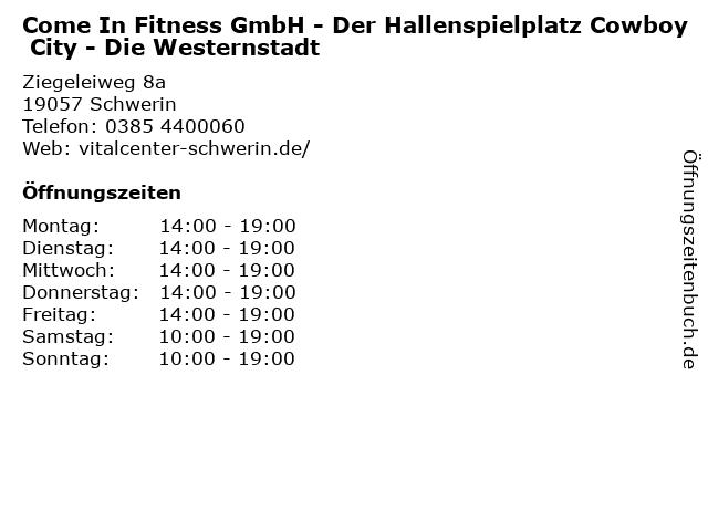 Come In Fitness GmbH - Der Hallenspielplatz Cowboy City - Die Westernstadt in Schwerin: Adresse und Öffnungszeiten