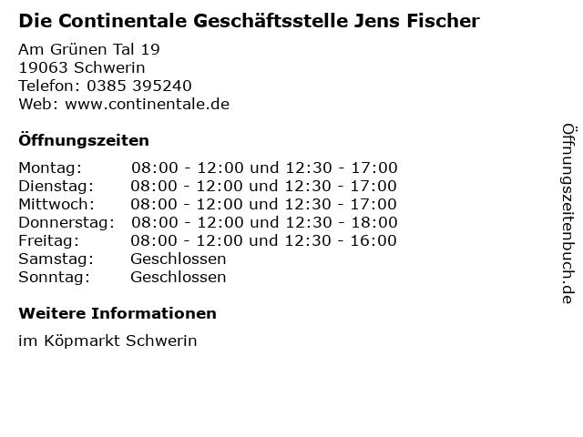 Die Continentale Geschäftsstelle Jens Fischer in Schwerin: Adresse und Öffnungszeiten