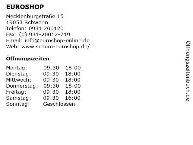 EUROSHOP in Schwerin: Adresse und Öffnungszeiten