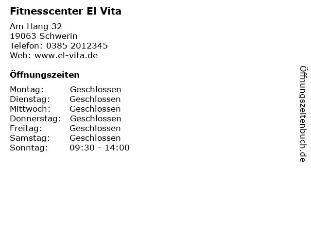 Fitnesscenter El Vita in Schwerin: Adresse und Öffnungszeiten