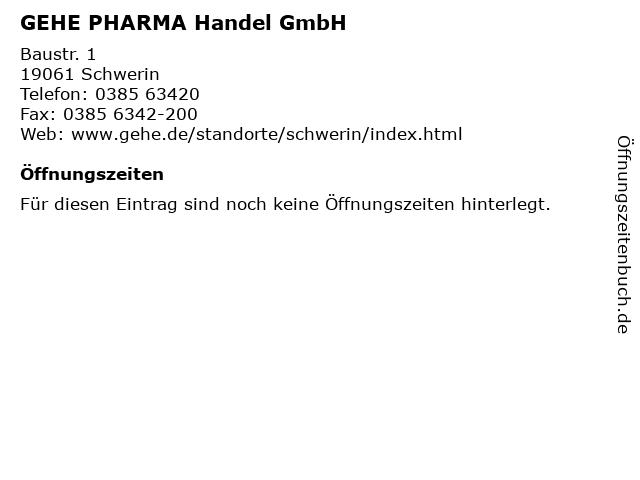 GEHE PHARMA Handel GmbH in Schwerin: Adresse und Öffnungszeiten