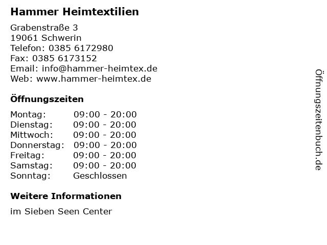 Hammer Heimtextilien in Schwerin: Adresse und Öffnungszeiten