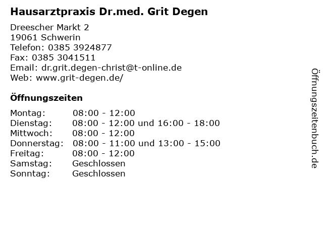 Hausarztpraxis Dr.med. Grit Degen in Schwerin: Adresse und Öffnungszeiten