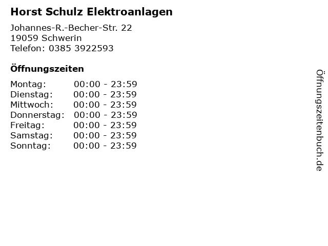 Horst Schulz Elektroanlagen in Schwerin: Adresse und Öffnungszeiten