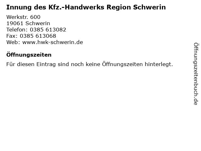 Innung des Kfz.-Handwerks Region Schwerin in Schwerin: Adresse und Öffnungszeiten