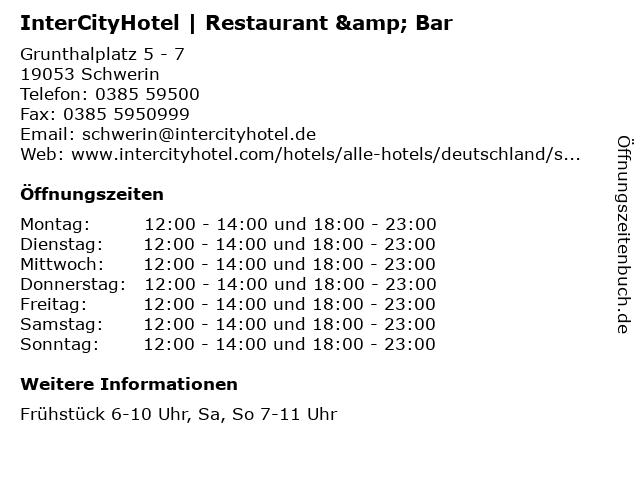 InterCityHotel   Restaurant & Bar in Schwerin: Adresse und Öffnungszeiten