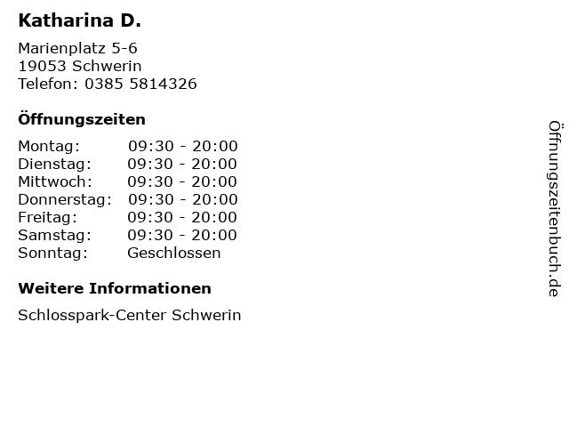 Katharina D. in Schwerin: Adresse und Öffnungszeiten