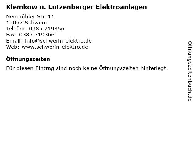 Klemkow u. Lutzenberger Elektroanlagen in Schwerin: Adresse und Öffnungszeiten