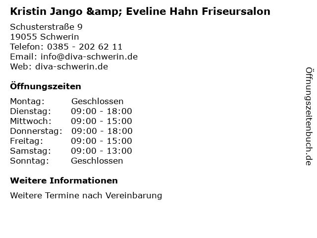 Kristin Jango & Eveline Hahn Friseursalon in Schwerin: Adresse und Öffnungszeiten