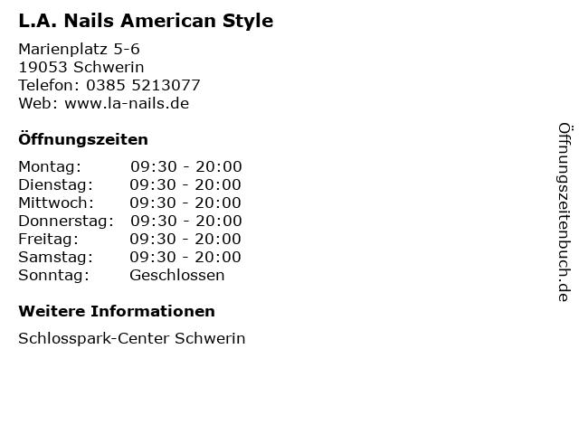 L.A. Nails American Style in Schwerin: Adresse und Öffnungszeiten