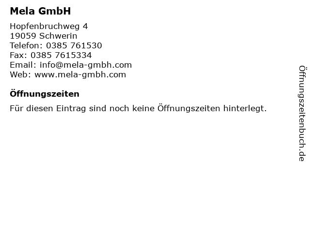 Mela GmbH in Schwerin: Adresse und Öffnungszeiten