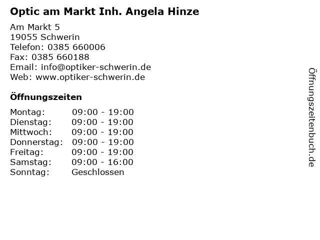 Optic am Markt Inh. Angela Hinze in Schwerin: Adresse und Öffnungszeiten