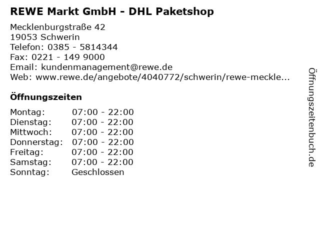 REWE Markt GmbH - DHL Paketshop in Schwerin: Adresse und Öffnungszeiten