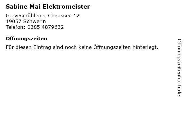 Sabine Mai Elektromeister in Schwerin: Adresse und Öffnungszeiten