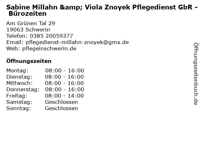 Sabine Millahn & Viola Znoyek Pflegedienst GbR - Bürozeiten in Schwerin: Adresse und Öffnungszeiten
