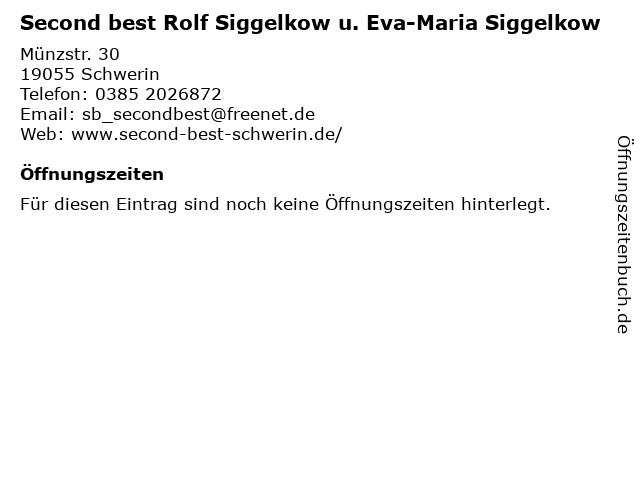 Second best Rolf Siggelkow u. Eva-Maria Siggelkow in Schwerin: Adresse und Öffnungszeiten