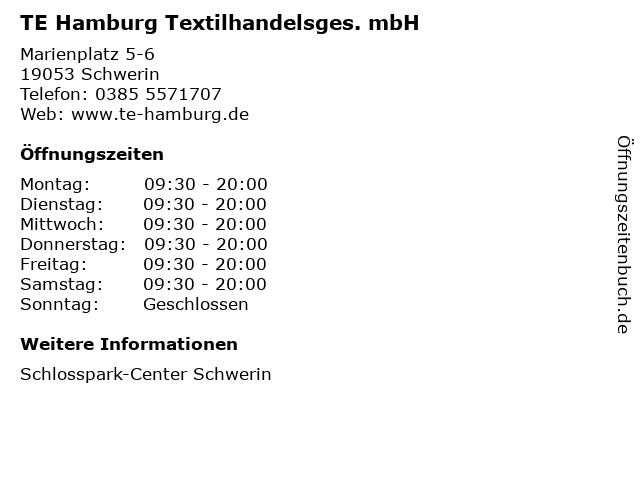 TE Hamburg Textilhandelsges. mbH in Schwerin: Adresse und Öffnungszeiten