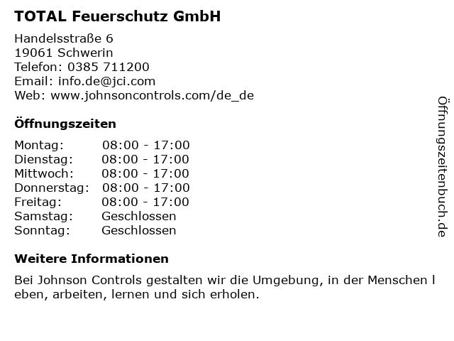 TOTAL Feuerschutz GmbH Zw.St. Schwerin in Schwerin: Adresse und Öffnungszeiten