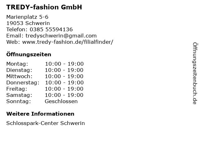 TREDY-fashion GmbH in Schwerin: Adresse und Öffnungszeiten