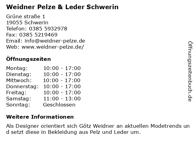 Weidner Pelze & Leder Schwerin in Schwerin: Adresse und Öffnungszeiten
