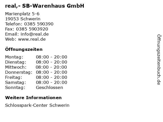 real,- SB-Warenhaus GmbH in Schwerin: Adresse und Öffnungszeiten