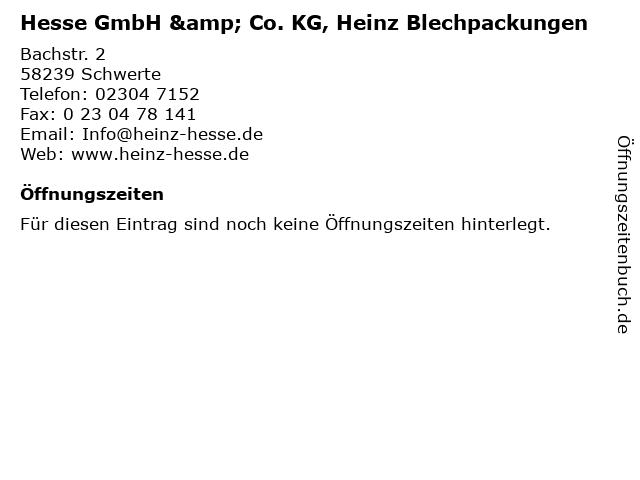 Hesse GmbH & Co. KG, Heinz Blechpackungen in Schwerte: Adresse und Öffnungszeiten