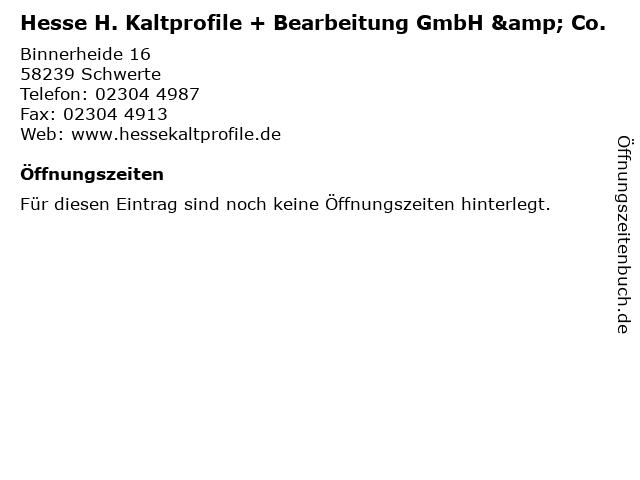 Hesse H. Kaltprofile + Bearbeitung GmbH & Co. in Schwerte: Adresse und Öffnungszeiten