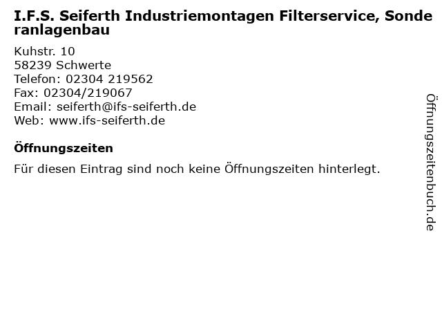 I.F.S. Seiferth Industriemontagen Filterservice, Sonderanlagenbau in Schwerte: Adresse und Öffnungszeiten