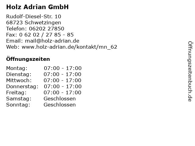 Holz Adrian GmbH in Schwetzingen: Adresse und Öffnungszeiten