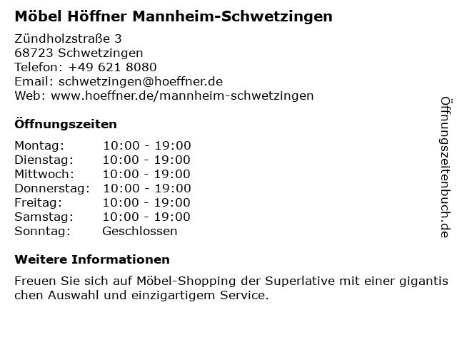 ᐅ öffnungszeiten Möbel Höffner Zündholzstraße 3 In Schwetzingen