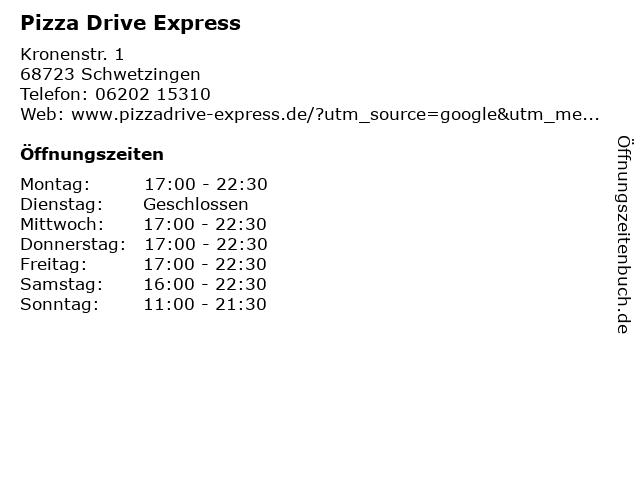 Pizza Drive Express in Schwetzingen: Adresse und Öffnungszeiten