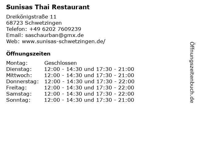 Sunisas Thai Restaurant in Schwetzingen: Adresse und Öffnungszeiten