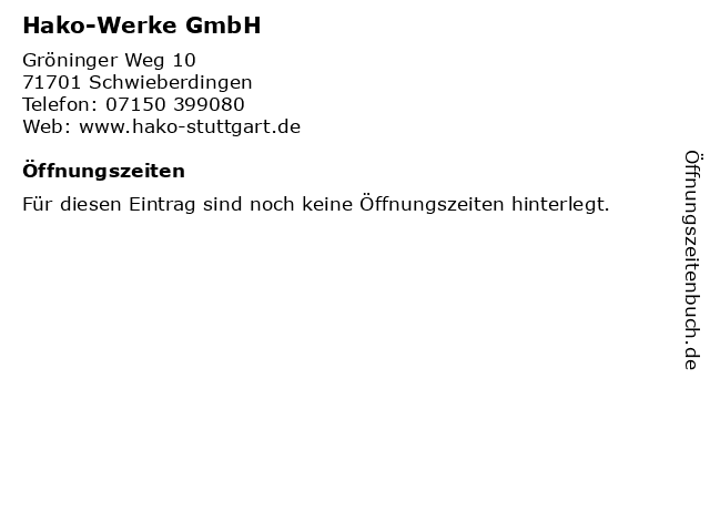 Hako-Werke GmbH in Schwieberdingen: Adresse und Öffnungszeiten