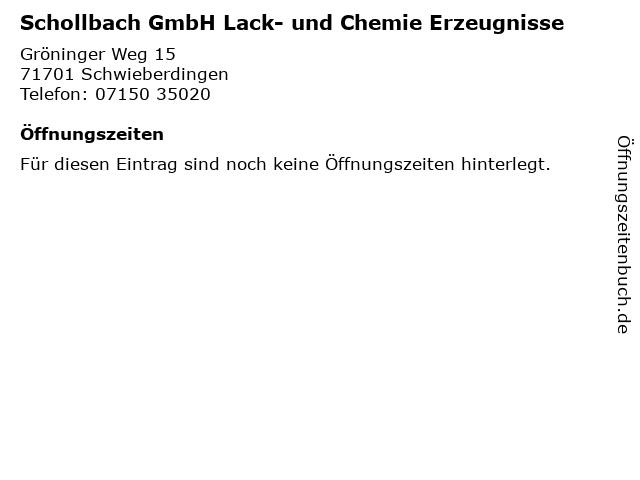 Schollbach GmbH Lack- und Chemie Erzeugnisse in Schwieberdingen: Adresse und Öffnungszeiten